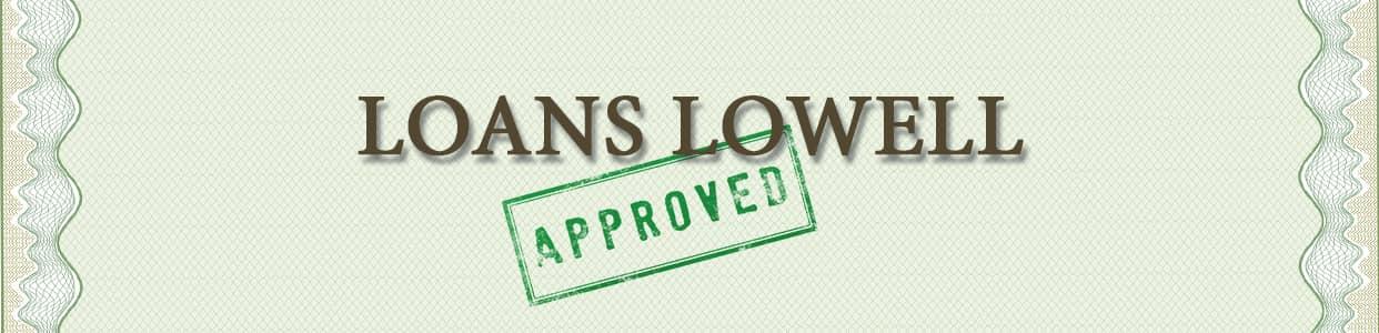 Loans Lowell